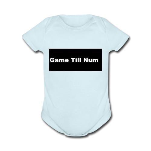 GAME TILL NUM - Organic Short Sleeve Baby Bodysuit