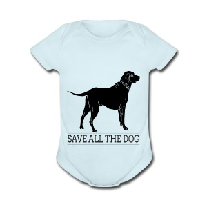 save all the dog - Short Sleeve Baby Bodysuit