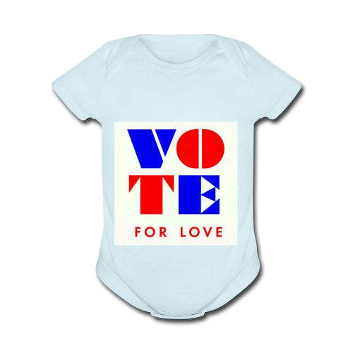 vote4love-sample - Organic Short Sleeve Baby Bodysuit