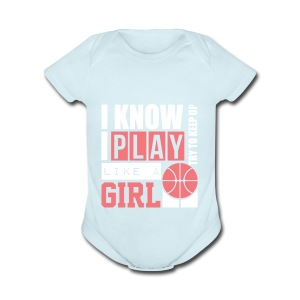 I Know I Play Like A Girl: Try To Keep Up T Shirt - Short Sleeve Baby Bodysuit