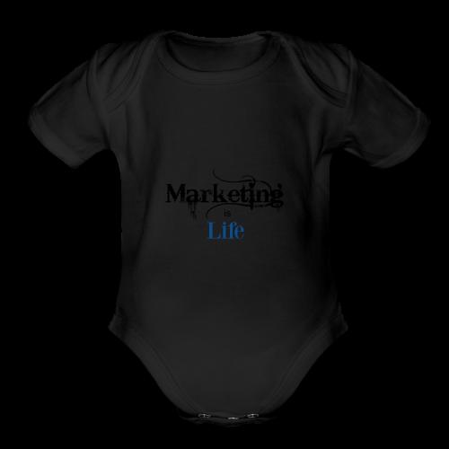 Marketing_is_Life - Organic Short Sleeve Baby Bodysuit