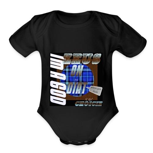 On dirt - Organic Short Sleeve Baby Bodysuit