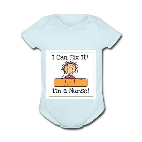 I can fix it nurse tee - Organic Short Sleeve Baby Bodysuit