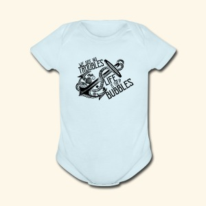 Life is the bubbles - Short Sleeve Baby Bodysuit