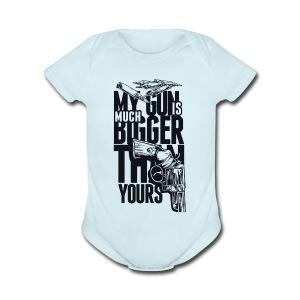 My Gun Is Mutch Bigger than yours - Short Sleeve Baby Bodysuit