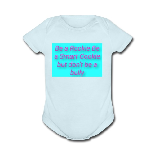 Stand up to bullies - Organic Short Sleeve Baby Bodysuit