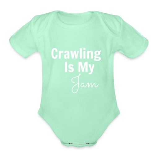 Crawling Is My Jam Large - Organic Short Sleeve Baby Bodysuit