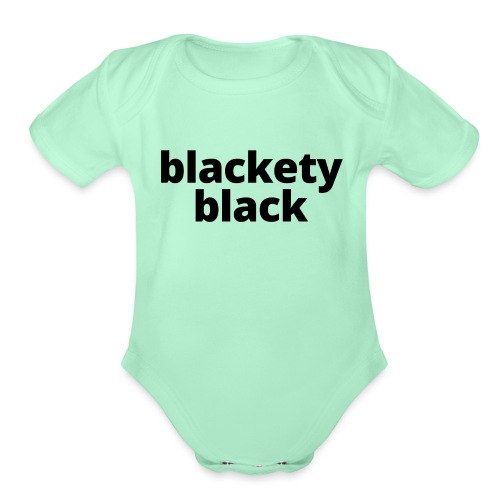 blacketyblack2 - Organic Short Sleeve Baby Bodysuit