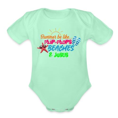 Flip Flops, Beaches, & Jesus - Organic Short Sleeve Baby Bodysuit