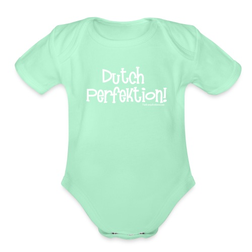 Dutch Perfection white lettering - Organic Short Sleeve Baby Bodysuit