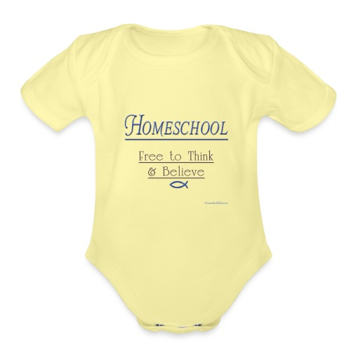 Homeschool Freedom - Organic Short Sleeve Baby Bodysuit