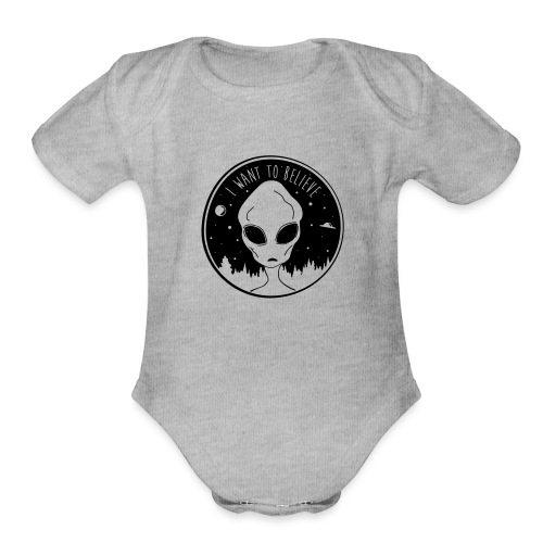 I Want To Believe - Organic Short Sleeve Baby Bodysuit