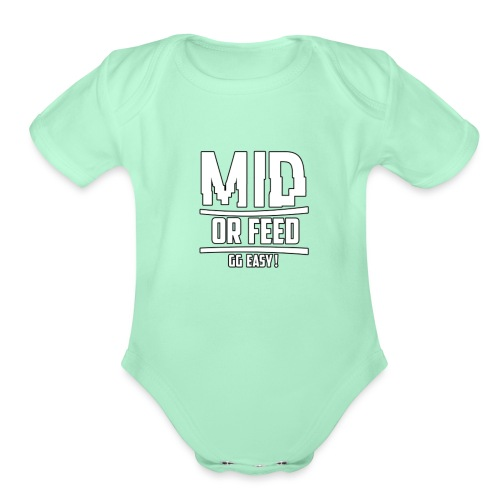 MID OR FEED - Organic Short Sleeve Baby Bodysuit