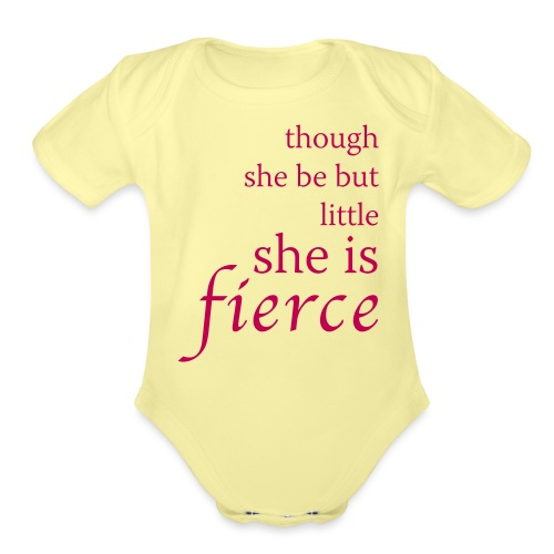 She Is Fierce - Organic Short Sleeve Baby Bodysuit