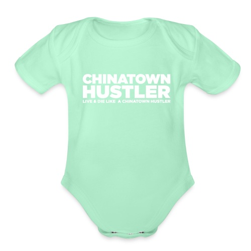 Chinatown Hustler Text - Organic Short Sleeve Baby Bodysuit