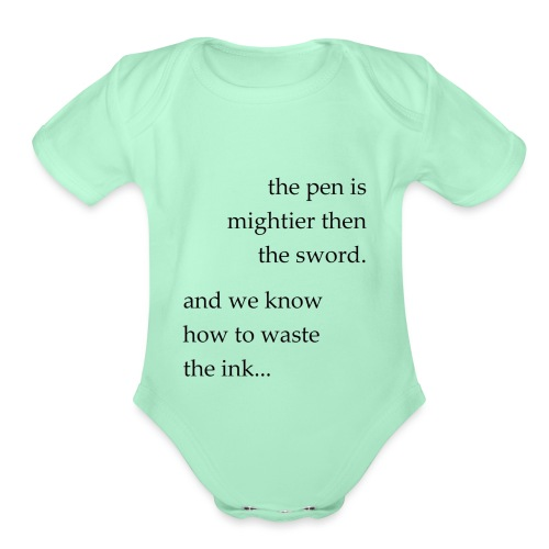 the pen is mightier - Organic Short Sleeve Baby Bodysuit