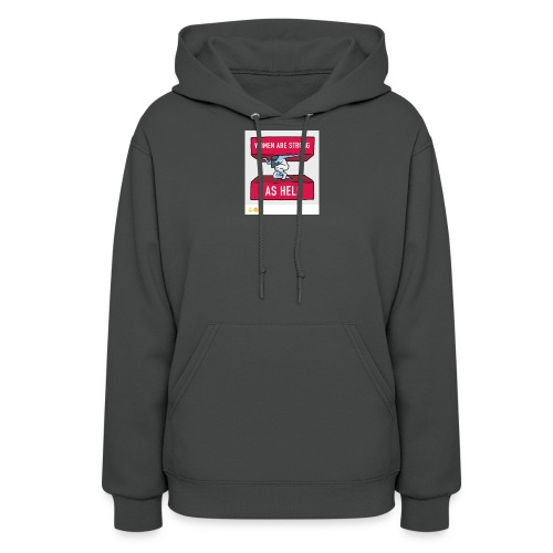 women are strong as hell - Women's Hoodie