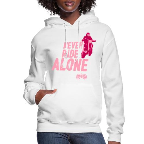 Never Ride Alone Black - Women's Hoodie