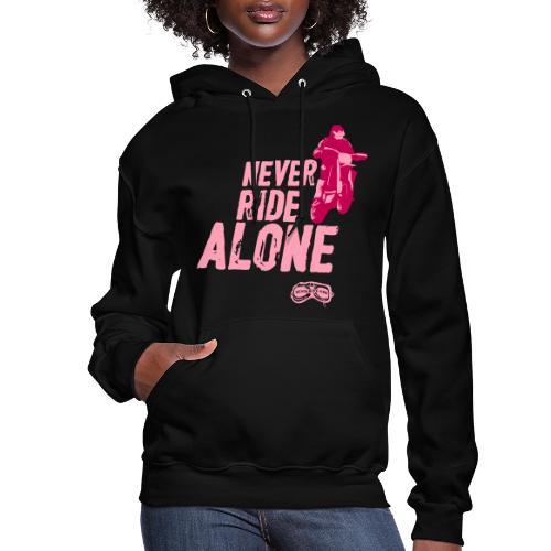 Never Ride Alone Black - Women's Hoodie