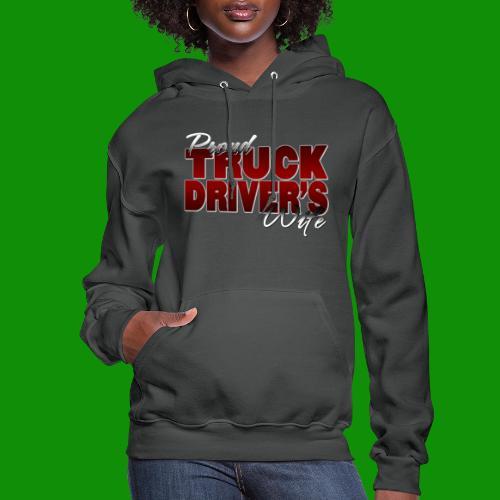 Proud Truck Driver's Wife - Women's Hoodie