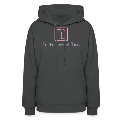 For the Love of Yoga - Women's Hoodie