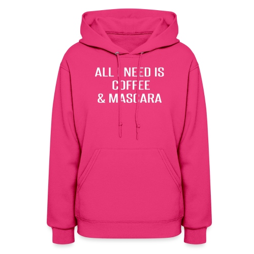 Coffee and Mascara - Women's Hoodie
