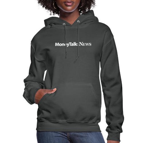 Money Talks News Logo - White - Women's Hoodie