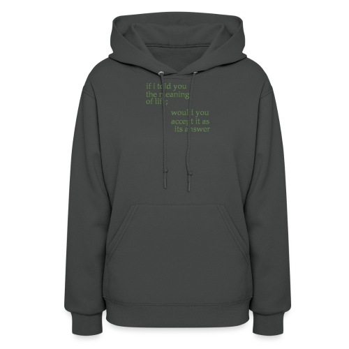 meaning of life - Women's Hoodie