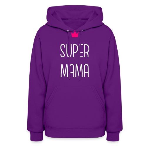 Super Mama - Women's Hoodie