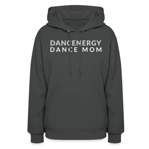 Dance Mom - Women's Hoodie