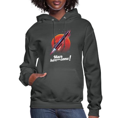 Mars Here We Come - Dark - Women's Hoodie