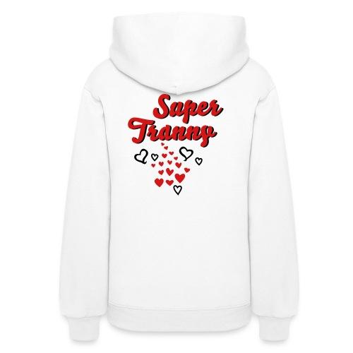 super tranny - Women's Hoodie