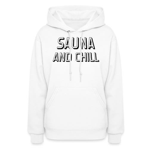 DS - Sauna And Chill - Women's Hoodie