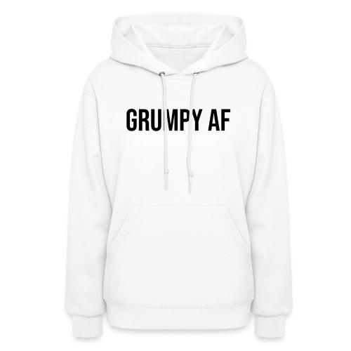 GRUMPY AF BLACK - Women's Hoodie