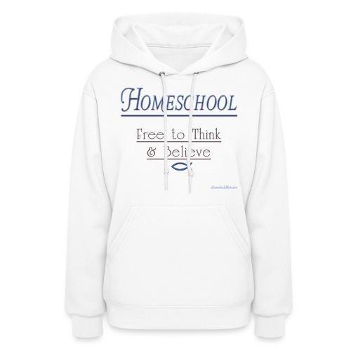 Homeschool Freedom - Women's Hoodie