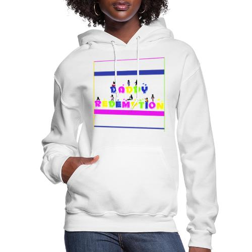 DADDY REDEMPTION T SHIRT TEMPLATE - Women's Hoodie