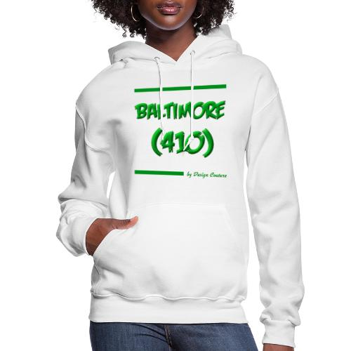 BALTIMORE 410 GREEN - Women's Hoodie