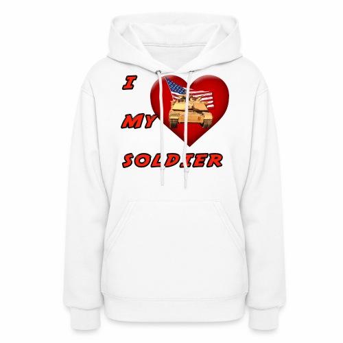 I Heart my Soldier - Women's Hoodie