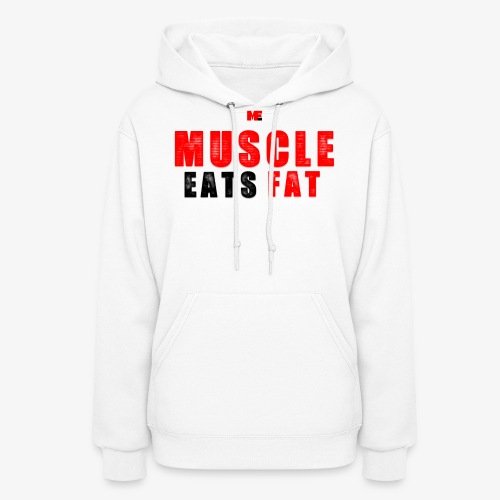 Muscle Eats Fat Red Black Edition - Women's Hoodie