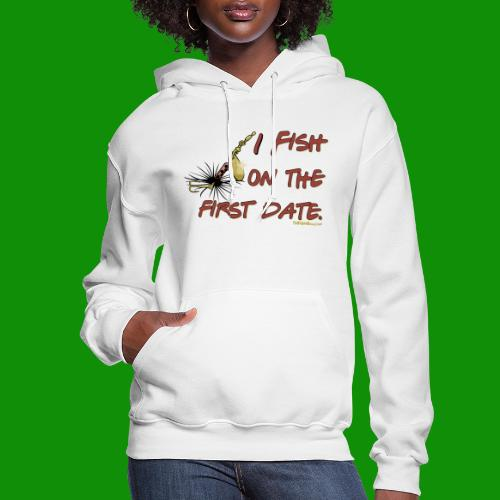 Fish on the First Date - Women's Hoodie