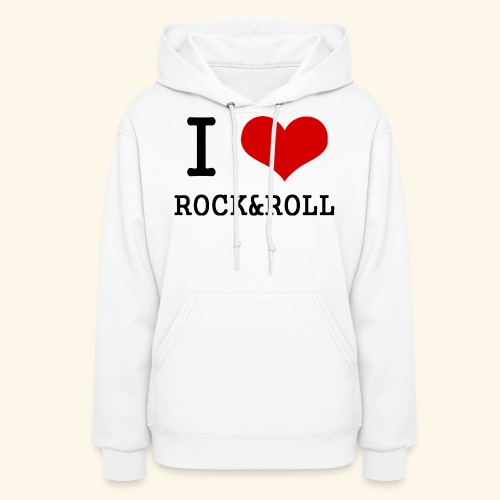 I love rock and roll - Women's Hoodie