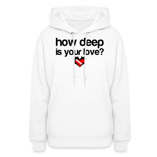How Deep is your Love - Women's Hoodie
