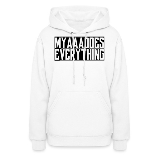 MyaaaDoesEverything (Black) - Women's Hoodie