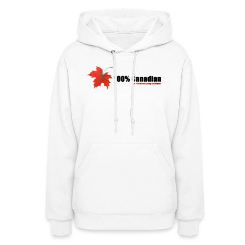 100% Canadian - Women's Hoodie