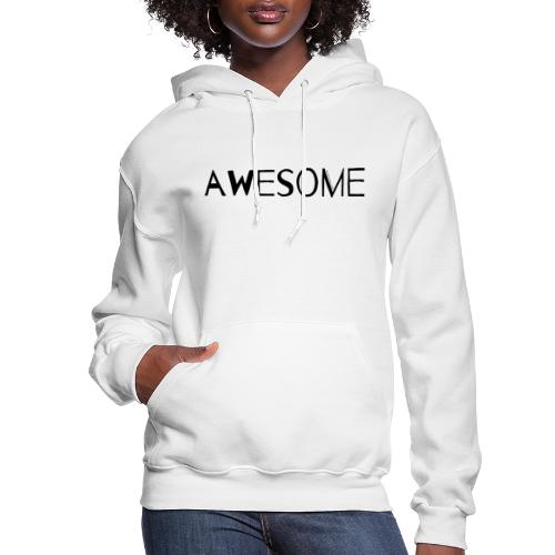 AWESOME - Women's Hoodie