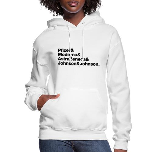 Covid Vaccines are Here! - Women's Hoodie
