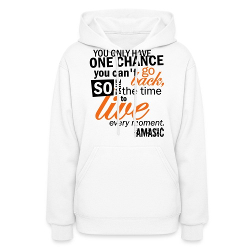 one chance - Women's Hoodie