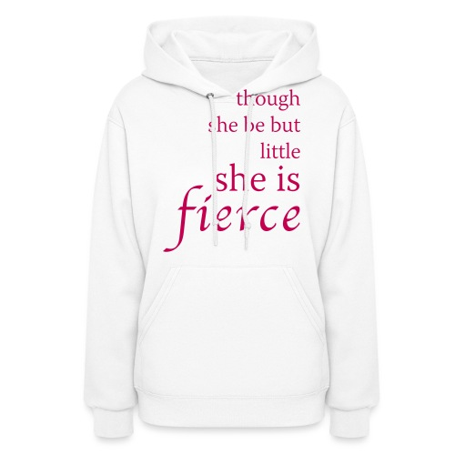 She Is Fierce - Women's Hoodie