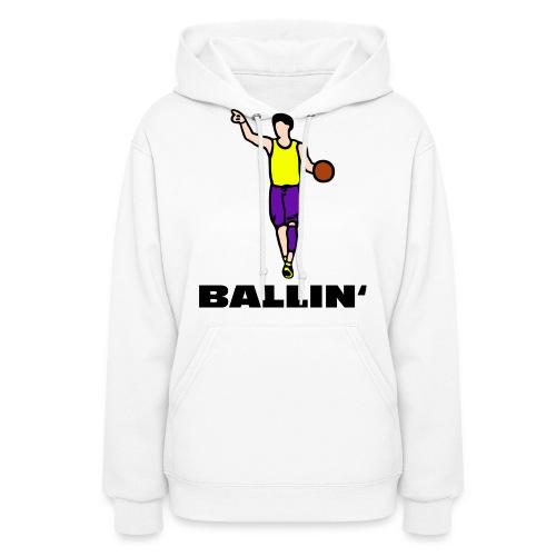 Ballin' - Women's Hoodie