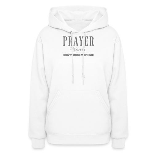 Prayer Warrior - Women's Hoodie